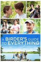 A Birder's Guide to Everything movie poster (2013) picture MOV_e46fac95
