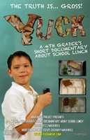 Yuck: A 4th Grader's Short Documentary About School Lunch movie poster (2012) picture MOV_e4b97075