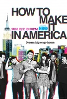 How to Make It in America movie poster (2009) picture MOV_e4bb2fbf
