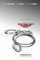 Why Did I Get Married Too movie poster (2010) picture MOV_e508edf7