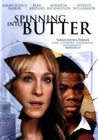 Spinning Into Butter movie poster (2007) picture MOV_e522e67f