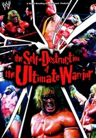 The Self Destruction of the Ultimate Warrior movie poster (2005) picture MOV_e546dad5