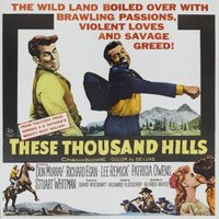 These Thousand Hills movie poster (1959) picture MOV_e574c6ac