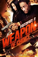 Weapon of Choice movie poster (2013) picture MOV_e58f94ac