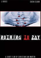 Nothing to Say movie poster (2006) picture MOV_e5f65b49