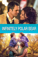Infinitely Polar Bear movie poster (2014) picture MOV_e5ks0moy