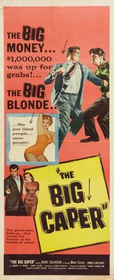 The Big Caper movie poster (1957) poster MOV_e60e658b