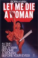 Let Me Die a Woman movie poster (1978) picture MOV_e62937d1