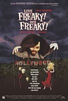 Live Freaky Die Freaky movie poster (2006) picture MOV_e6810778