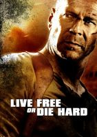 Live Free or Die Hard movie poster (2007) picture MOV_e6bb3b90