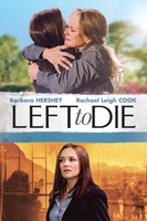 Left to Die movie poster (2012) picture MOV_e6d487d0