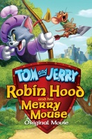Tom and Jerry: Robin Hood and His Merry Mouse movie poster (2012) picture MOV_e7052ec9