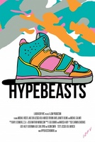 Hypebeasts movie poster (2013) picture MOV_e71ce2d5