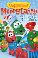 VeggieTales: Merry Larry and the True Light of Christmas movie poster (2013) picture MOV_e762d39e