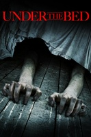 Under the Bed movie poster (2012) picture MOV_fdf058a9
