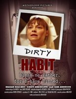 Dirty Habit movie poster (2006) picture MOV_e82ca298