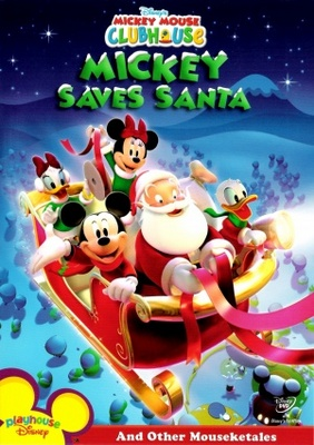 Mickey Saves Santa and Other Mouseketales movie poster (2006) poster MOV_e95d594d
