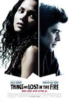 Things We Lost in the Fire movie poster (2007) picture MOV_e9b571d9
