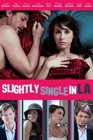 Slightly Single in L.A. movie poster (2010) picture MOV_e9d2868e
