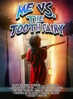 Me vs. the Tooth Fairy movie poster (2013) picture MOV_e9e7b3b3