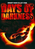 Days of Darkness movie poster (2007) picture MOV_ea014d34