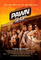 Pawn Shop Chronicles movie poster (2013) picture MOV_ea720b1a