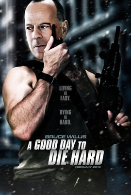 A Good Day to Die Hard movie poster (2013) poster MOV_eb37c0b7
