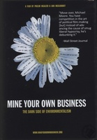 Mine Your Own Business: The Dark Side of Environmentalism movie poster (2006) picture MOV_ebb75cba