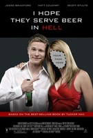 I Hope They Serve Beer in Hell movie poster (2009) picture MOV_ec523a3b