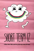 Short Term 12 movie poster (2013) picture MOV_eca611a7