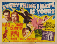 Everything I Have Is Yours movie poster (1952) picture MOV_275a3c87