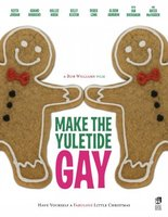 Make the Yuletide Gay movie poster (2009) picture MOV_ed1fb444