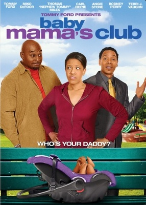 Baby Mama's Club movie poster (2010) poster MOV_ee41b803