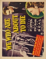 We Who Are About to Die movie poster (1937) picture MOV_ee6674a9