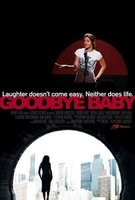 Goodbye Baby movie poster (2007) picture MOV_ee949cc3