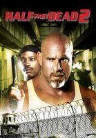 Half Past Dead 2 movie poster (2007) picture MOV_eee6a12f