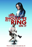Should've Put a Ring on It movie poster (2011) picture MOV_ef3de556