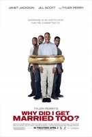Why Did I Get Married Too movie poster (2010) picture MOV_ef46676e