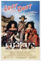 Lust in the Dust movie poster (1985) picture MOV_ef66c6f5