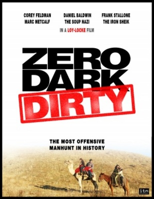 Zero Dark Dirty movie poster (2013) poster MOV_efa948be