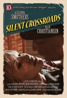 Silent Crossroads movie poster (2010) picture MOV_efdc2215