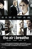 The Air I Breathe movie poster (2007) picture MOV_f026a569