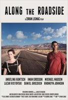 Along the Roadside movie poster (2013) picture MOV_f0f6fe9e
