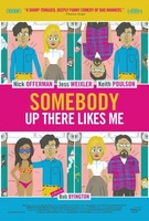 Somebody Up There Likes Me movie poster (2012) picture MOV_f0f9f00e