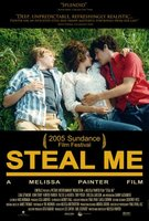 Steal Me movie poster (2005) picture MOV_f11b7f1e