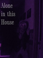 Alone in This House movie poster (2013) picture MOV_f132cfba