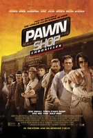 Pawn Shop Chronicles movie poster (2013) picture MOV_f1c2fe46