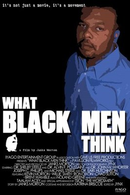 What Black Men Think movie poster (2007) poster MOV_f207b621