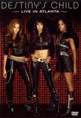 Destiny's Child: Live in Atlanta movie poster (2006) poster MOV_f22c4de2