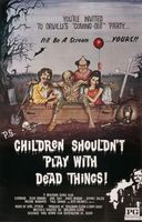 Children Shouldn't Play with Dead Things movie poster (1972) picture MOV_f2c47537